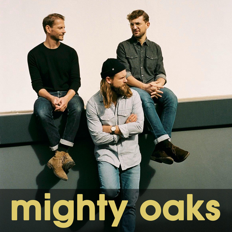Mighty Oaks At The B-Sites Köln